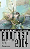 Fantasy: The Best Of 2004 (Fantasy: The Best Of ...) by Karen Haber