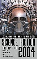Science Fiction: The Best Of 2004 (Science Fiction: The Best Of ...) by Karen Haber