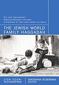 The Jewish Family Haggadah: With Photographs by Zion Ozeri