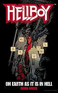 On Earth as It Is in Hell: A Hellboy Novel (Hellboy)