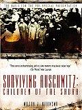 Surviving Auschwitz Children Of Shoah
