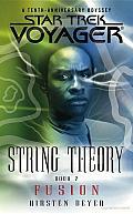 Fusion Star Trek Voyager String Theory2