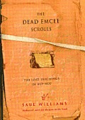 The Dead Emcee Scrolls: The Lost Teachings of Hip-Hop and Connected Writings Cover