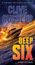 Deep Six a Dirk Pitt Novel