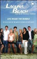 Laguna Beach: The Real Orange County: Life Inside the Bubble