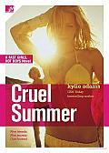 Cruel Summer: Fast Girls, Hot Boys Series