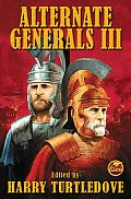 Alternate Generals III by Harry Turtledove