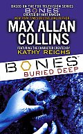 Bones: Buried Deep (Temperance Brennan Novels)