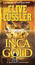 Inca Gold A Dirk Pitt Adventure