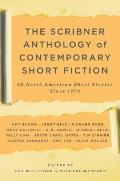 Scribner Anthology of Contemporary Short Fiction 50 North American Stories Since 1970