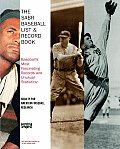 SABR Baseball List & Record Book Baseballs Most Fascinating Records & Unusual Statstics