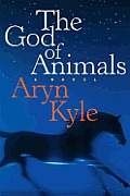The God of Animals: A Novel Cover