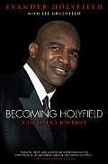 Becoming Holyfield: A Fighter's Journey