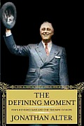 The Defining Moment: FDR's Hundred Days and the Triumph of Hope Cover