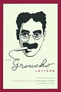 Groucho Letters Letters from & to Groucho Marx