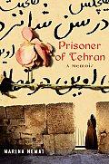 Prisoner Of Tehran A Memoir