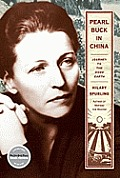 Pearl Buck in China: Journey to the Good Earth Cover