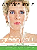 Green This! #03: The Essential Green You: Easy Ways to Detox Your Diet, Your Body, and Your Life