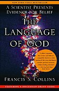 Language of God A Scientist Presents Evidence for Belief