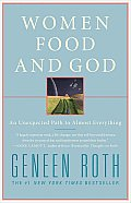 Women, Food, and God: An Unexpected Path to Almost Everything Cover