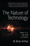 Nature of Technology What It Is & How It Evolves