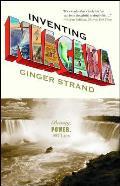 Inventing Niagara Beauty Power & Lies