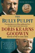 Bully Pulpit Theodore Roosevelt...