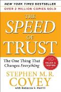 Speed of Trust The One Thing That...
