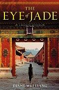 The Eye of Jade (Mei Wang Mysteries)