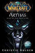 World of Warcraft: Arthas: Rise of the Lich King (World of Warcraft) Cover
