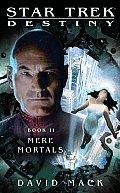 Mere Mortals destiny 2 Star Trek The Next Generation