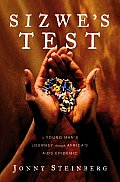Sizwes Test A Young Mans Journey Through Africas AIDS Epidemic