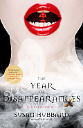 Year of Disappearances An Ethical Vampire Novel