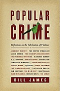 Popular Crime A History of Murder in America