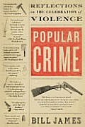 Popular Crime: Reflections on the Celebration of Violence Cover
