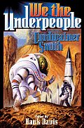 We The Underpeople by Cordwainer Smith
