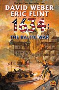 1634: The Baltic War (Ring Of Fire) by Eric Flint