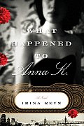 What Happened to Anna K. Cover