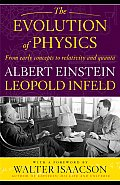 Evolution of Physics From Early Concepts to Relativity & Quanta