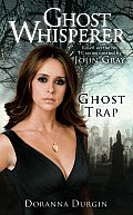 Ghost Whisperer Ghost Trap