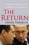 Return Russias Journey from Gorbachev to Medvedev