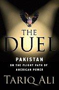 Duel Pakistan on the Flight Path of American Power