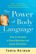 The Power of Body Language: How to Succeed in Every Business and Social Encounter Cover