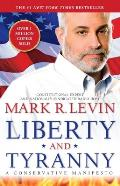 Liberty & Tyranny A Conservative Manifesto