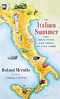 Italian Summer Golf Food & Family at Lake Como