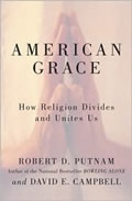 American Grace: How Religion Divides and Unites Us Cover