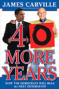 40 More Years How the Democrats Will Rule the Next Generation