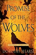 Promise of the Wolves: A Novel