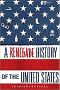 Renegade History of the United States