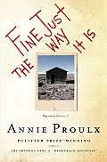 Fine Just the Way It Is Wyoming Stories 3